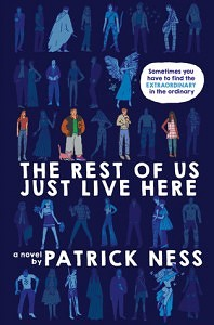 The Rest of US Just Live Here by Patrick Ness // Great concept, failed execution