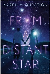 From a Distant Star by Karen McQuestion // Lessons on Humanity & Friendship