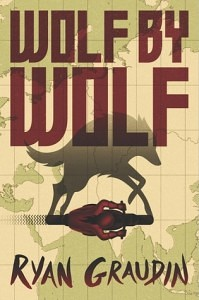 "Wolf by Wolf by Ryan Graudin // Heartbreaking Yet Exciting Look at the ""what-ifs"""
