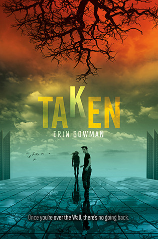 Taken (Taken, #1) by Erin Bowman