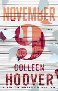 4 Thoughts after reading my first Colleen Hoover novel — November 9