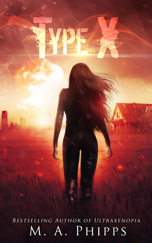 Type X (Project W.A.R. #2) by M.A. Phipps