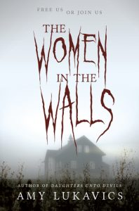 The Women in the Walls by Amy Lukavics // My First Horror Book