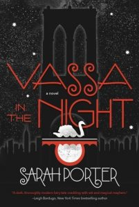Vassa in the Night by Sarah Porter // An LSD Trip