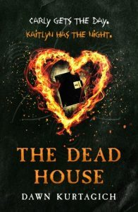 The Dead House by Dawn Kurtagich // A dark story up to interpretation