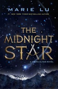 The Midnight Star by Marie Lu // An fantastic & cruel conclusion