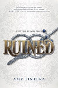 Ruined by Amy Tintera // The perfect balance of romance & action