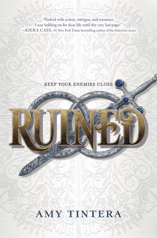 Ruined (Ruined, #1) by Amy Tintera