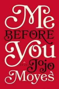 Me Before You by JoJo Moyes //  My incredibly unpopular opinion