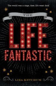 The Life Fantastic by Liza Ketchum // Historical accuracy & following your dreams