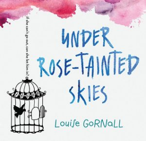 Under Rose-Tainted Skies by Louise Gornall // A book that did it right