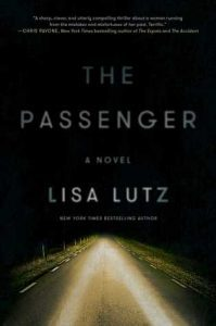 The Passenger by Lisa Lutz // Where's Thelma & Louise?