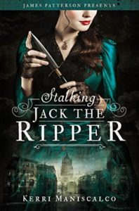 Stalking Jack the Ripper by Kerri Maniscalco // Mystery & Romance Done Right